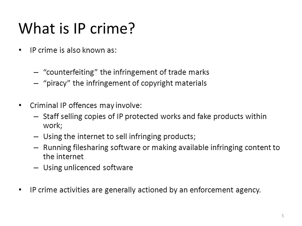 What is IP crime IP crime is also known as:
