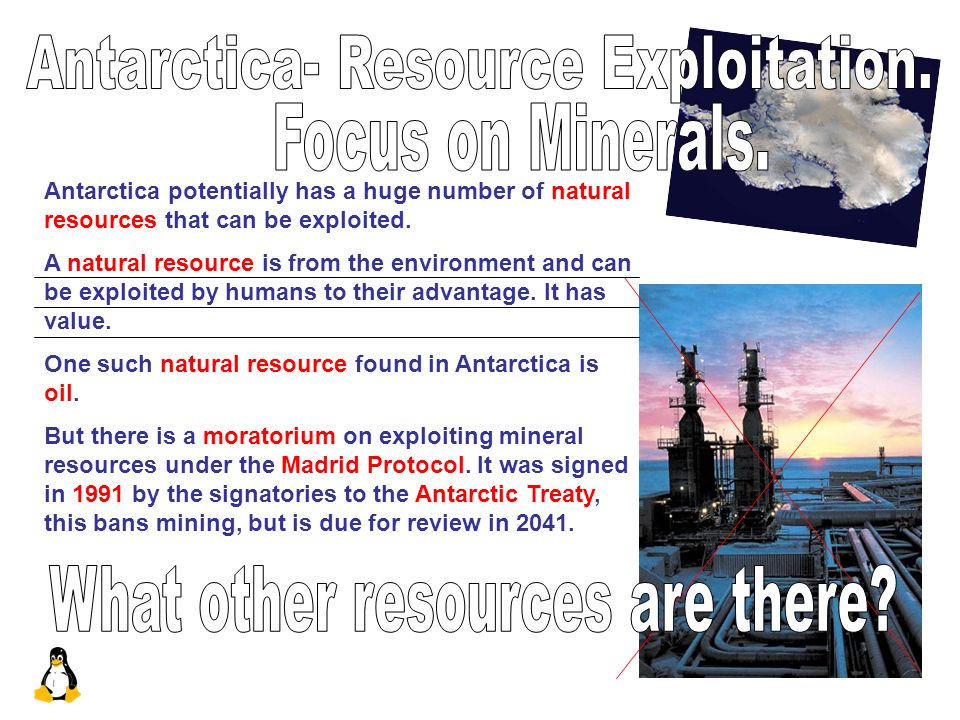 Antarctica- Resource Exploitation. Focus on Minerals.