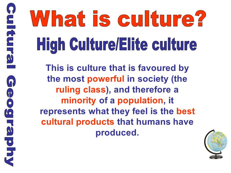 High Culture/Elite culture