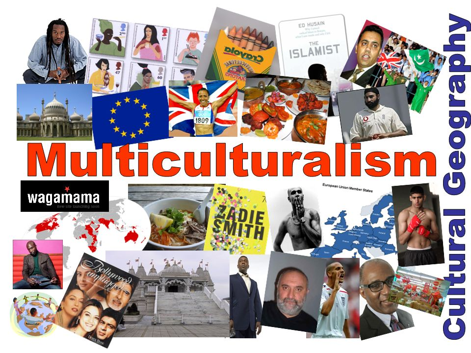 Multiculturalism Cultural Geography