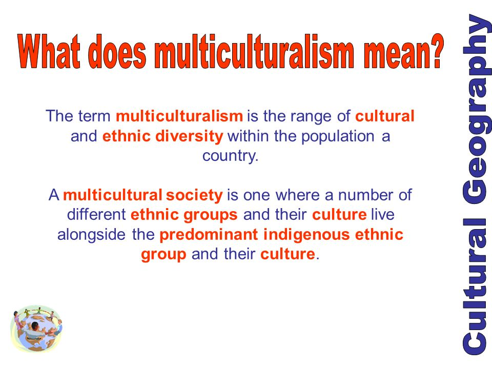 What does multiculturalism mean