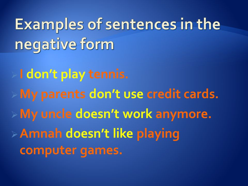 Examples of sentences in the negative form