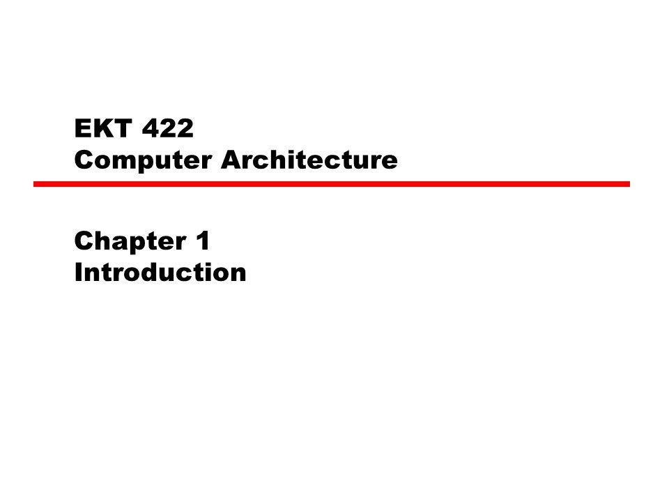 ekt 422 computer architecture
