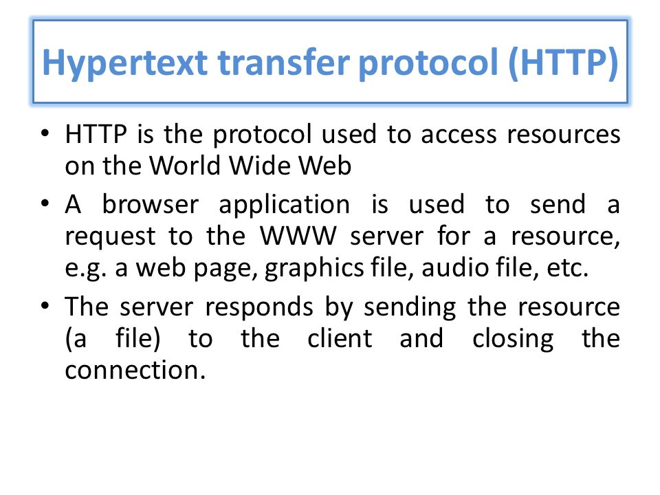 hypertext transfer protocol and web application The hypertext transfer protocol (http) is an application protocol for distributed, collaborative, and hypermedia information systems http is the foundation of data communication for the world wide web.