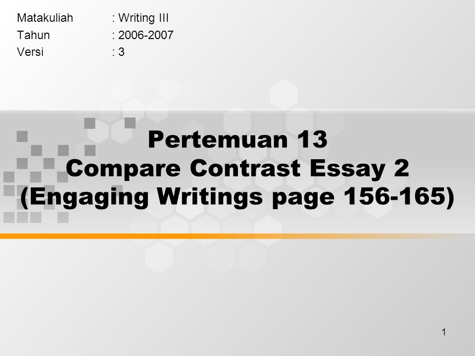 pertemuan compare contrast essay engaging writings page  pertemuan 13 compare contrast essay 2 engaging writings page 156 165