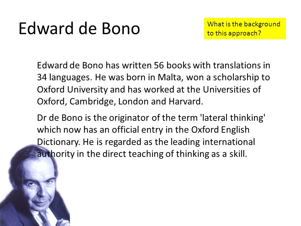 Edward de Bono What is the background to this approach