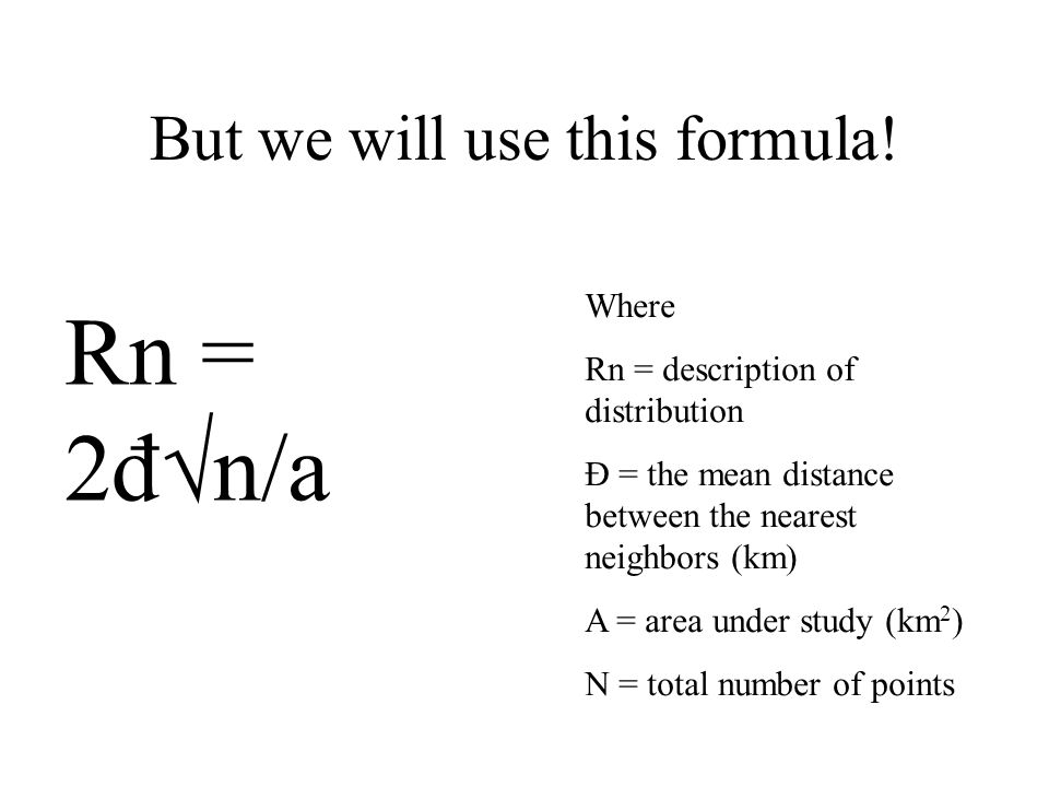 But we will use this formula!