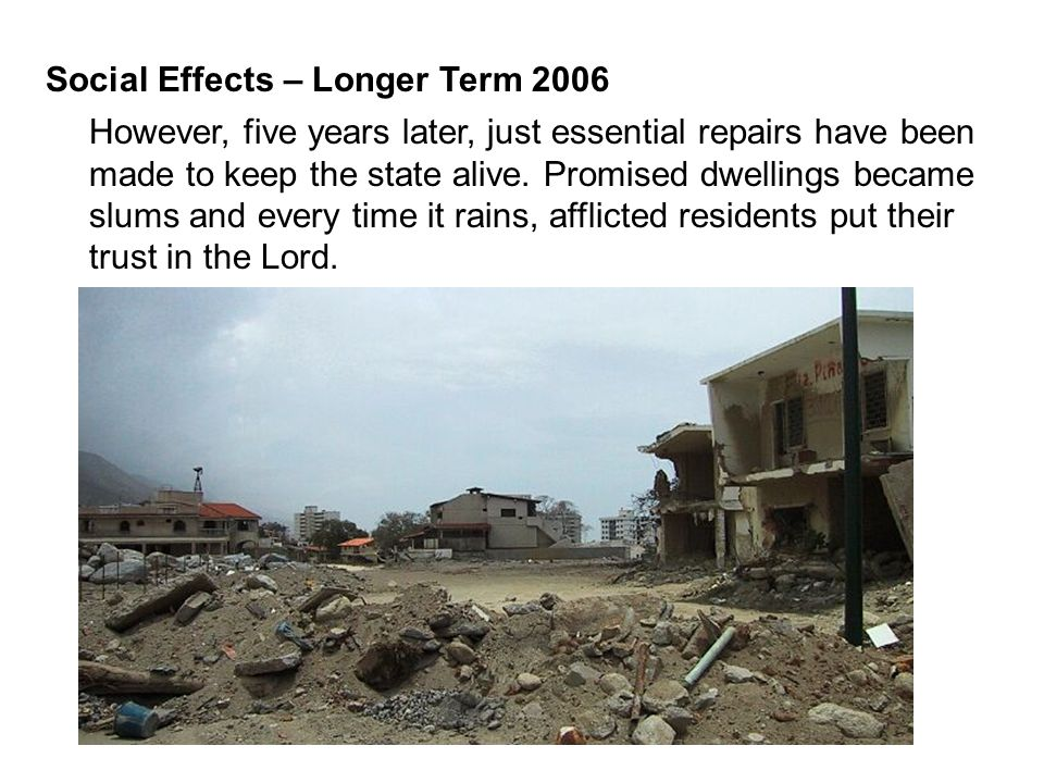 Social Effects – Longer Term 2006