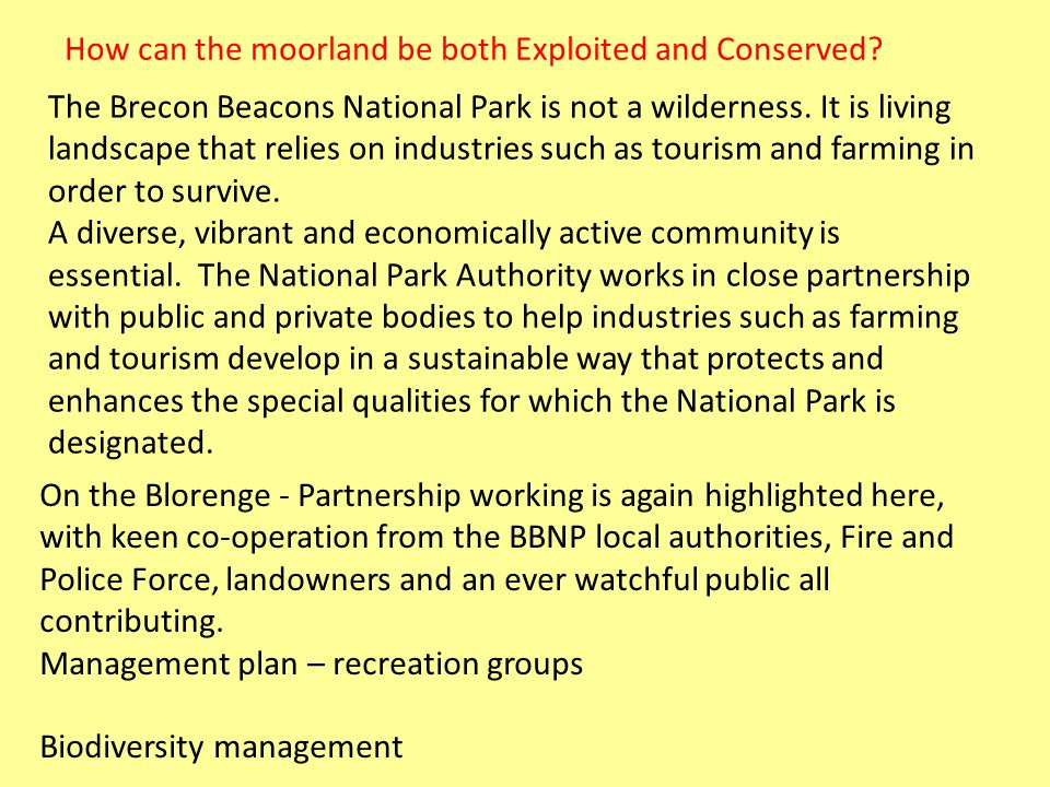 How can the moorland be both Exploited and Conserved