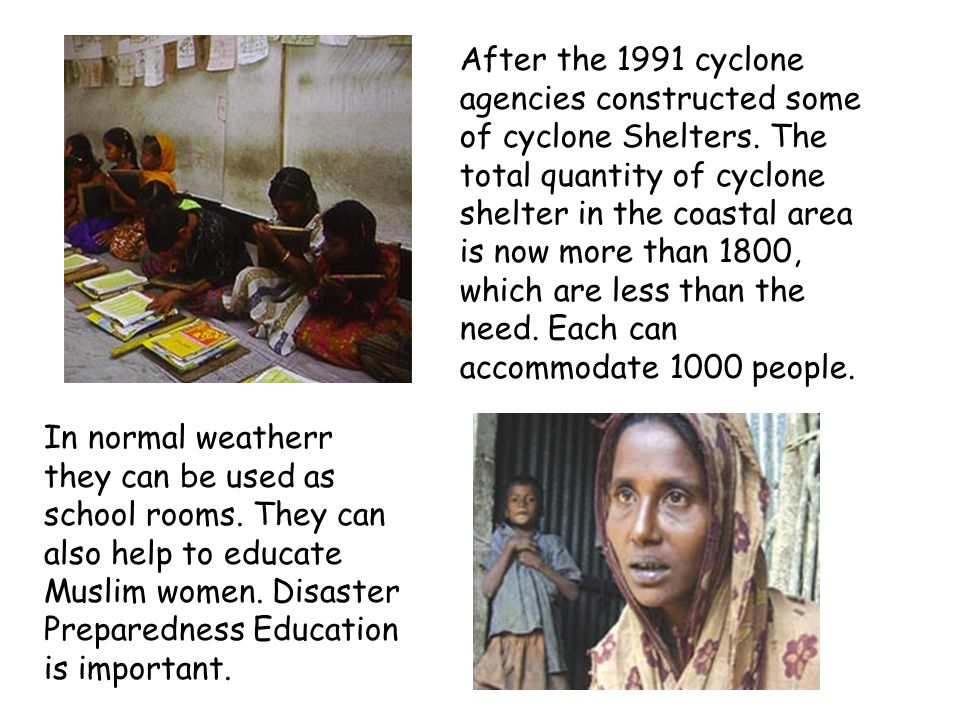 After the 1991 cyclone agencies constructed some of cyclone Shelters