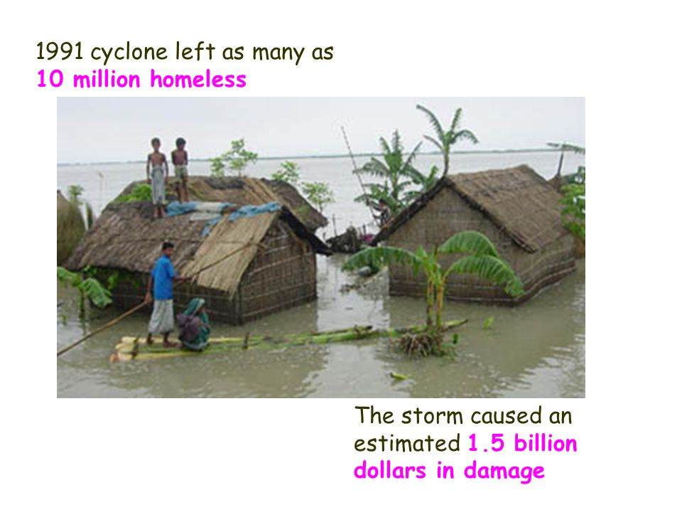 1991 cyclone left as many as 10 million homeless