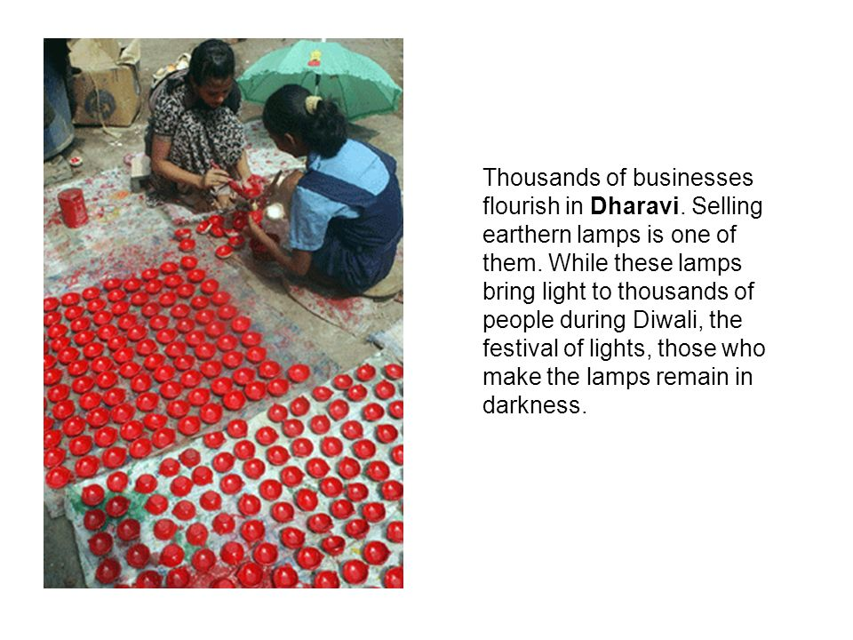 Thousands of businesses flourish in Dharavi