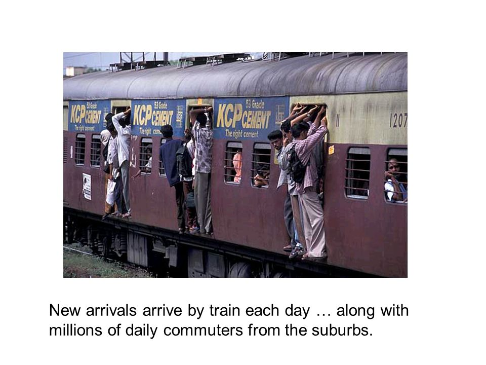 New arrivals arrive by train each day … along with millions of daily commuters from the suburbs.