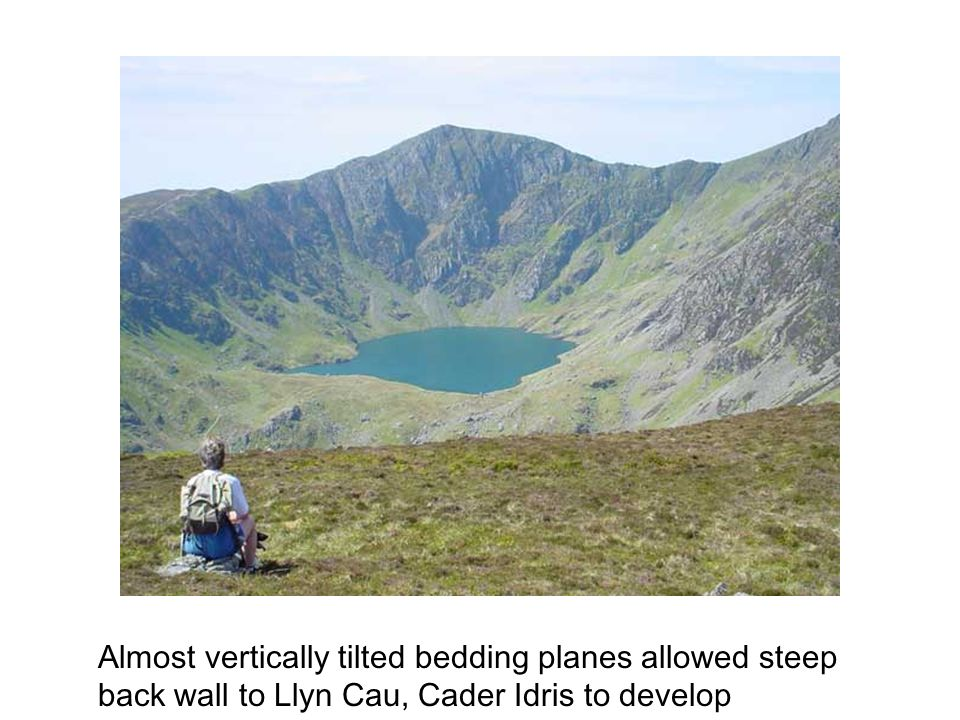 Almost vertically tilted bedding planes allowed steep back wall to Llyn Cau, Cader Idris to develop