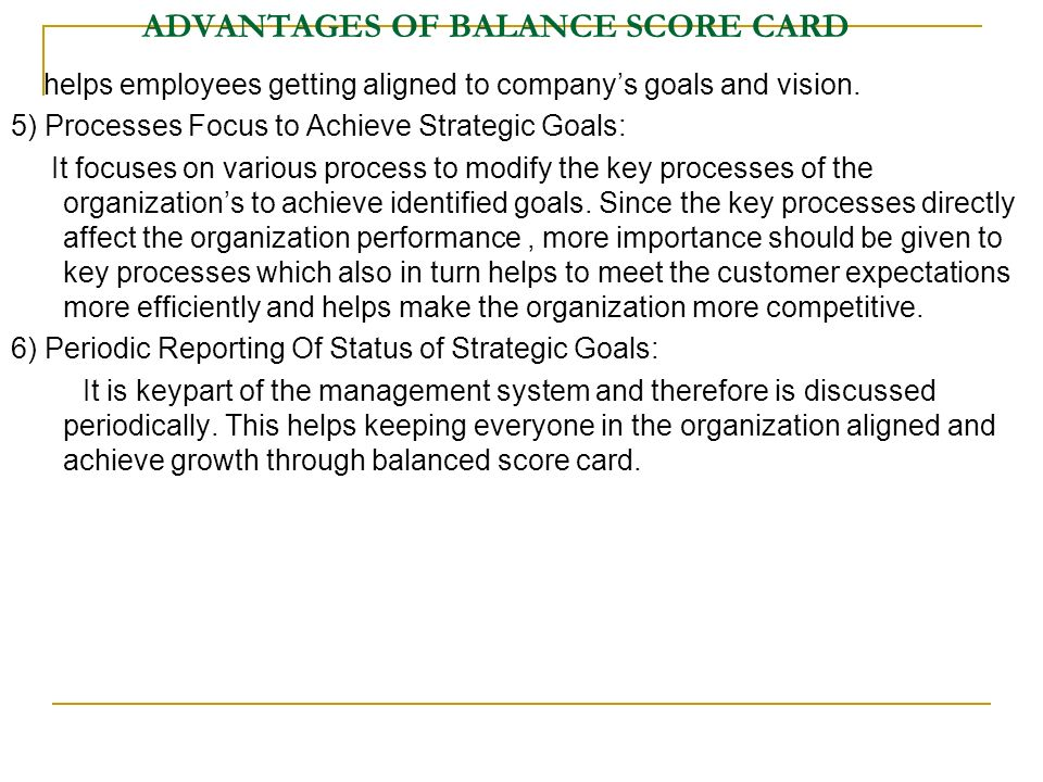 advantages of the balance scorecard system essay 6 pros and cons of balanced scorecard the balanced scorecard is considered a management system it does not come without advantages and disadvantages.