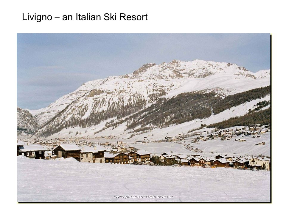 Livigno – an Italian Ski Resort