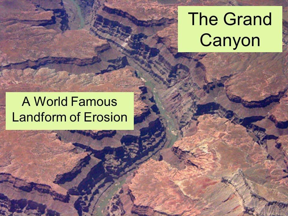 A World Famous Landform of Erosion