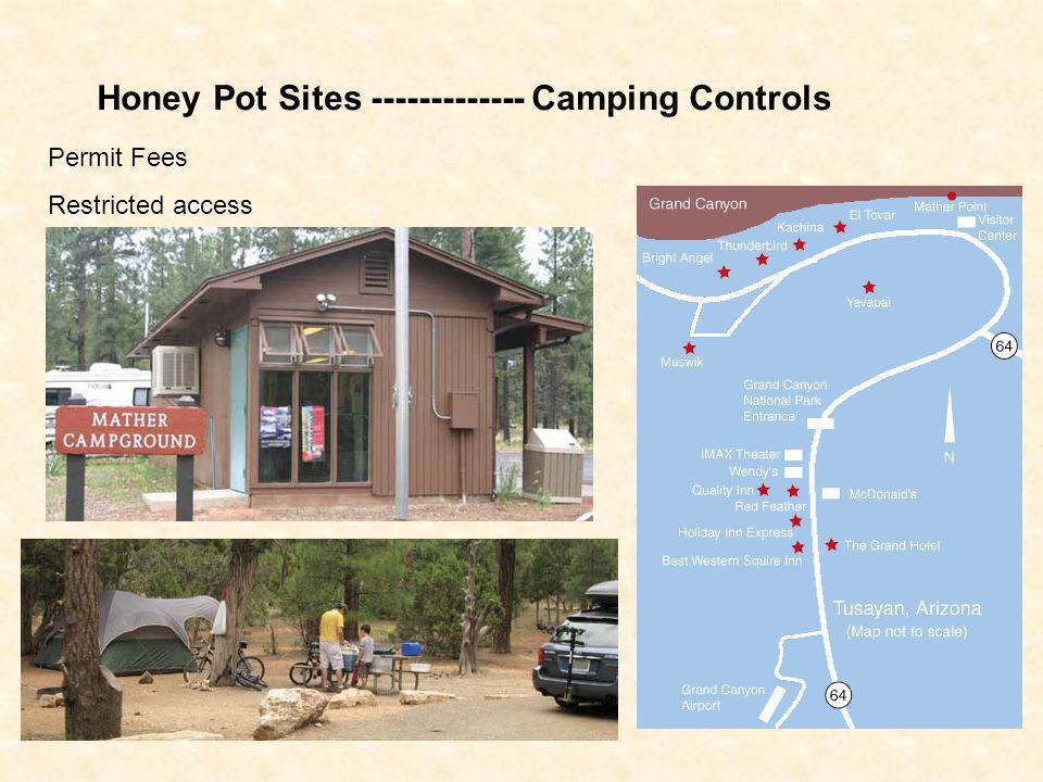 Honey Pot Sites ------------- Camping Controls
