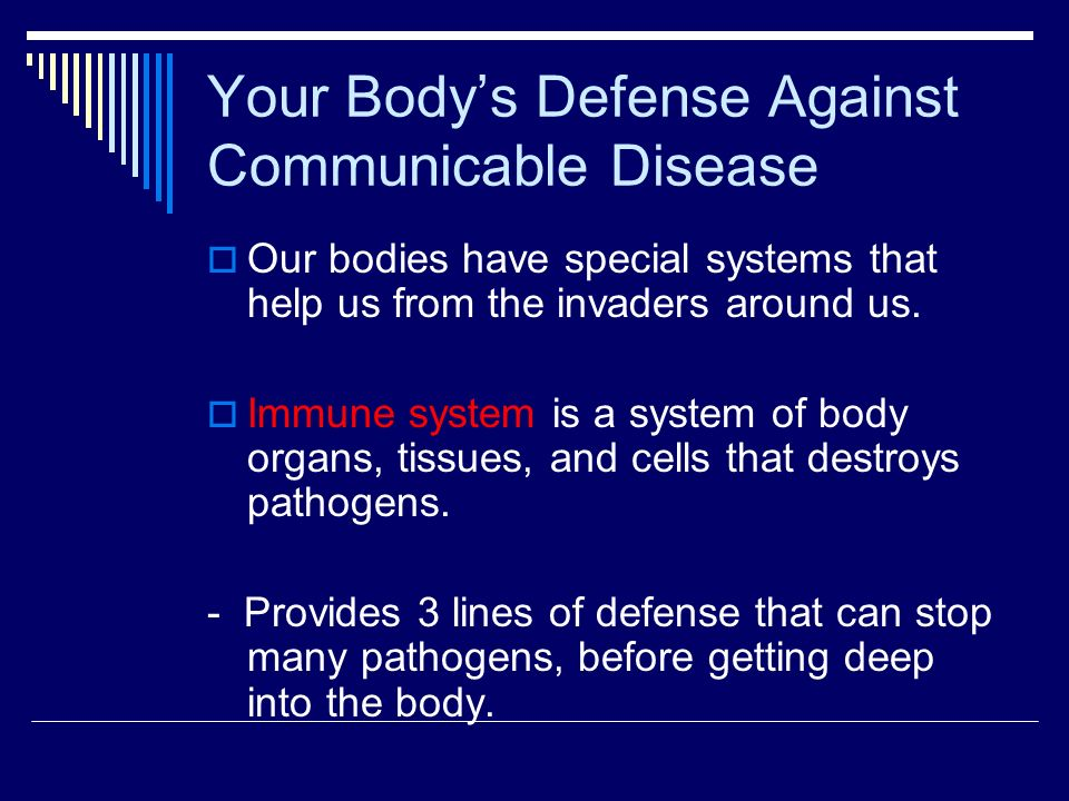 Your Body's Defense Against Communicable Disease