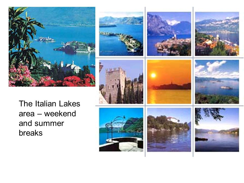 The Italian Lakes area – weekend and summer breaks