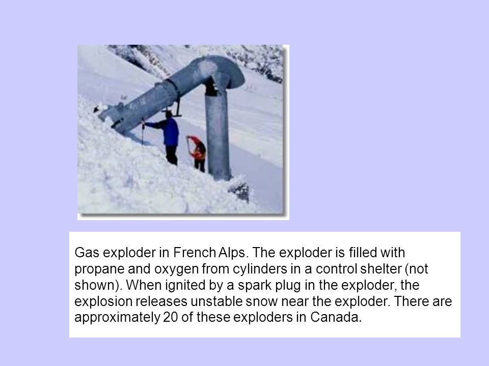 Gas exploder in French Alps