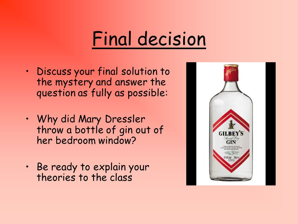Final decisionDiscuss your final solution to the mystery and answer the question as fully as possible: