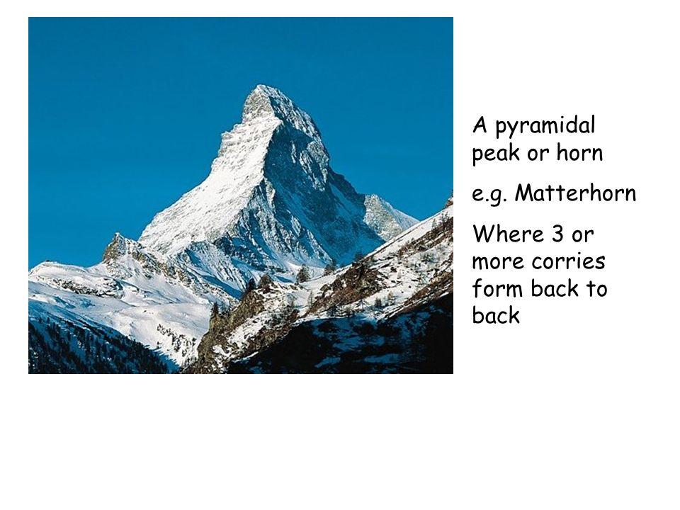 A pyramidal peak or horn