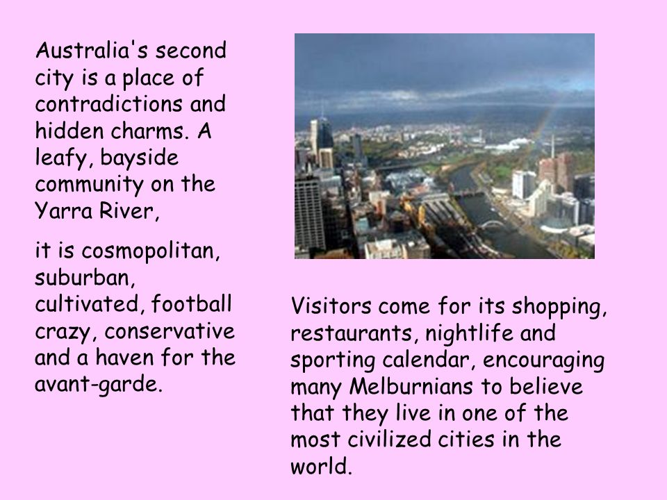 Australia s second city is a place of contradictions and hidden charms