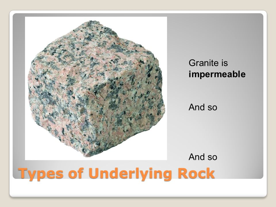 Types of Underlying Rock