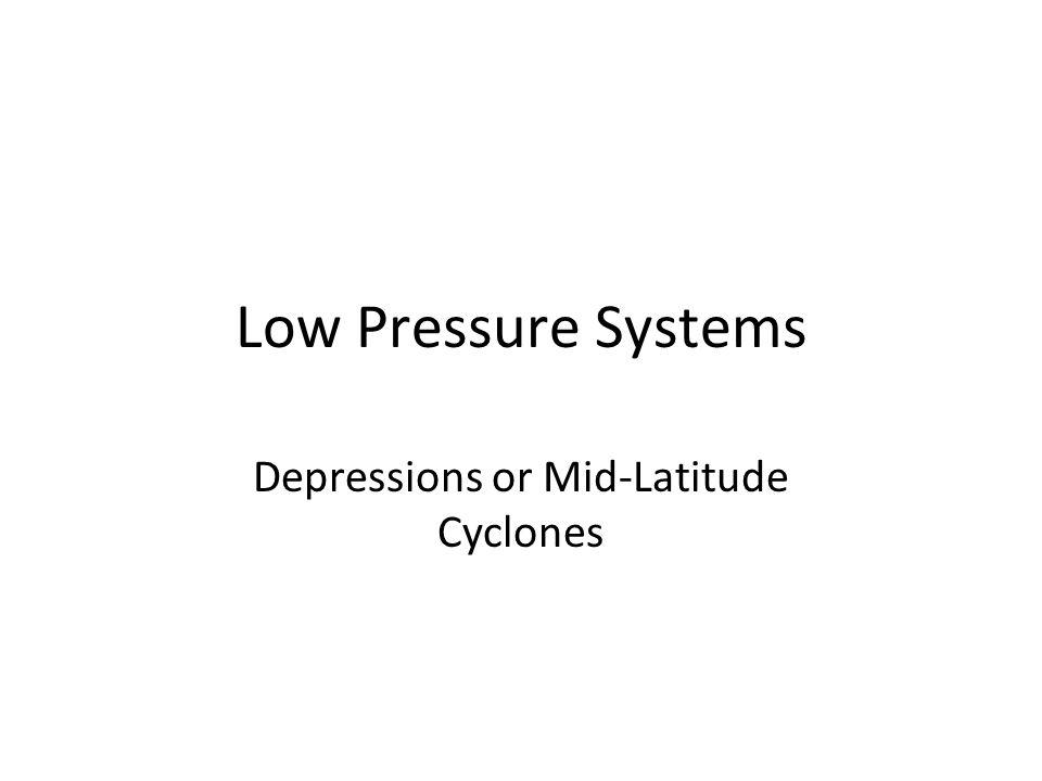 Depressions or Mid-Latitude Cyclones