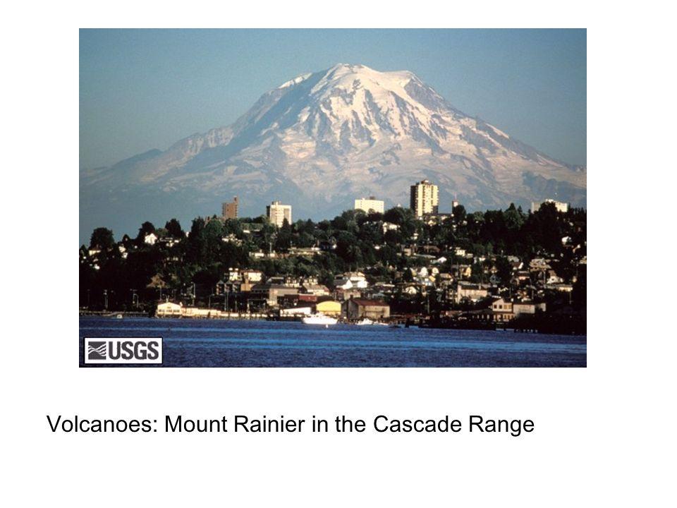 Volcanoes: Mount Rainier in the Cascade Range