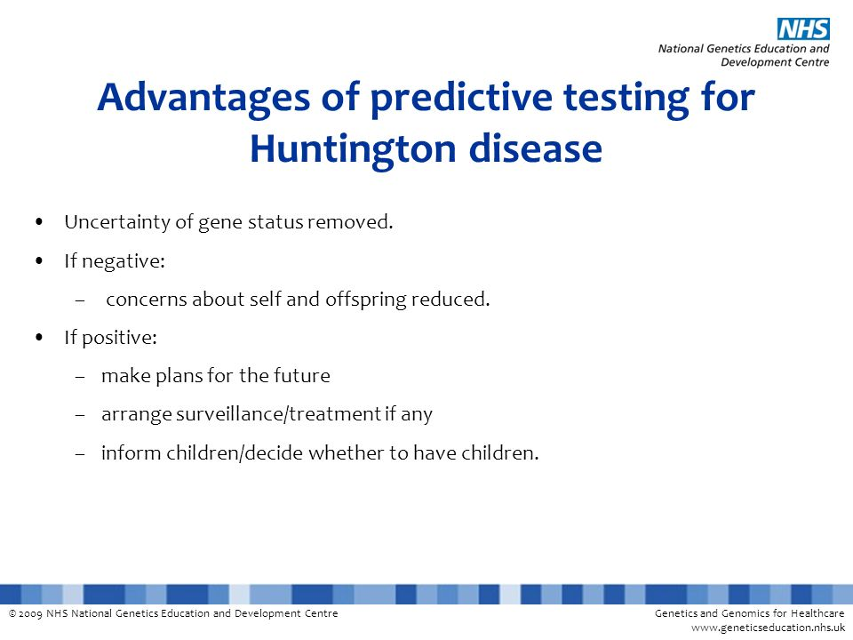 Advantages of predictive testing for Huntington disease