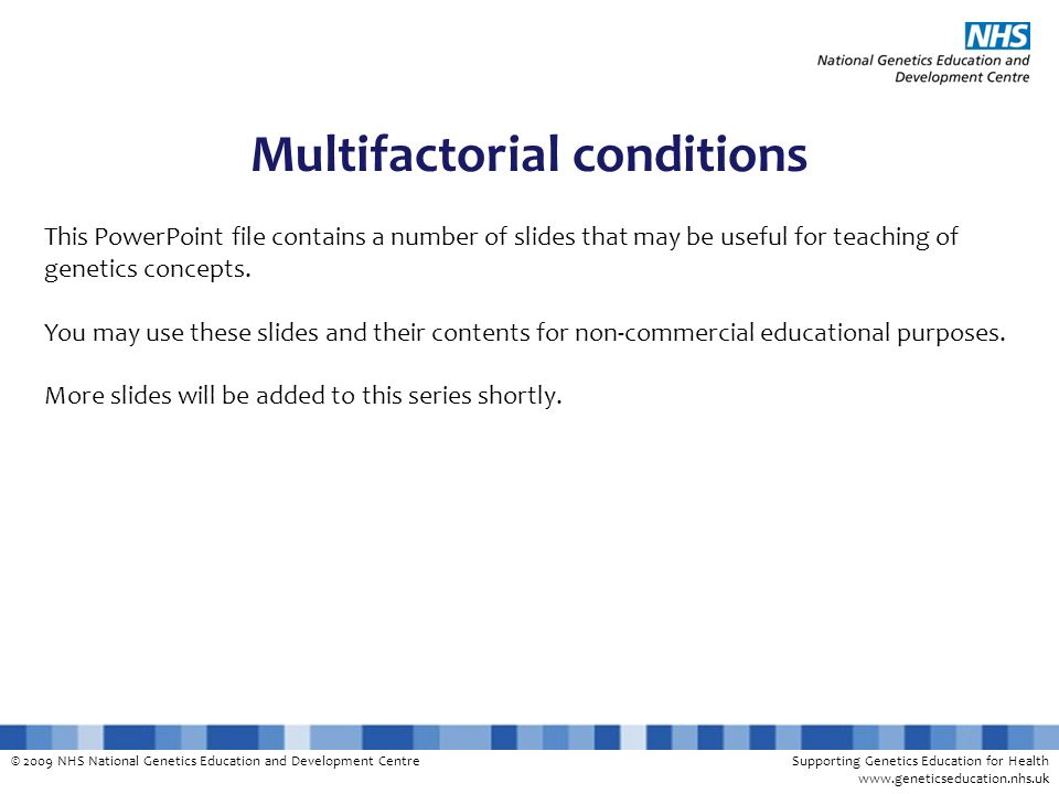 Multifactorial conditions