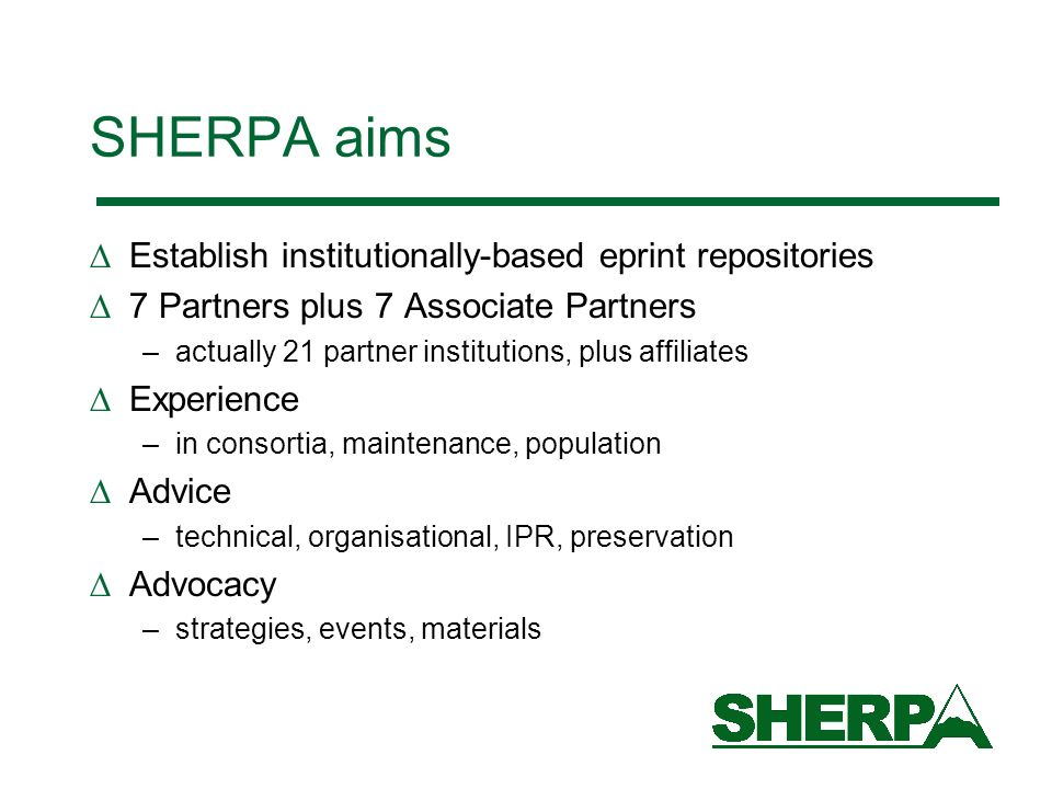SHERPA aims Establish institutionally-based eprint repositories