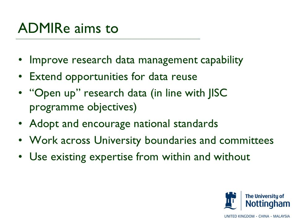 ADMIRe aims to Improve research data management capability