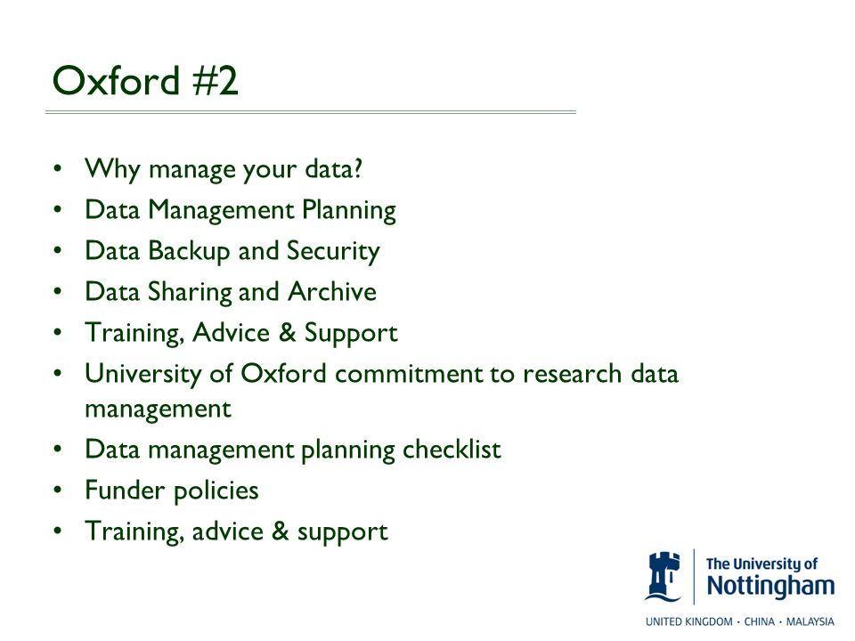 Oxford #2 Why manage your data Data Management Planning