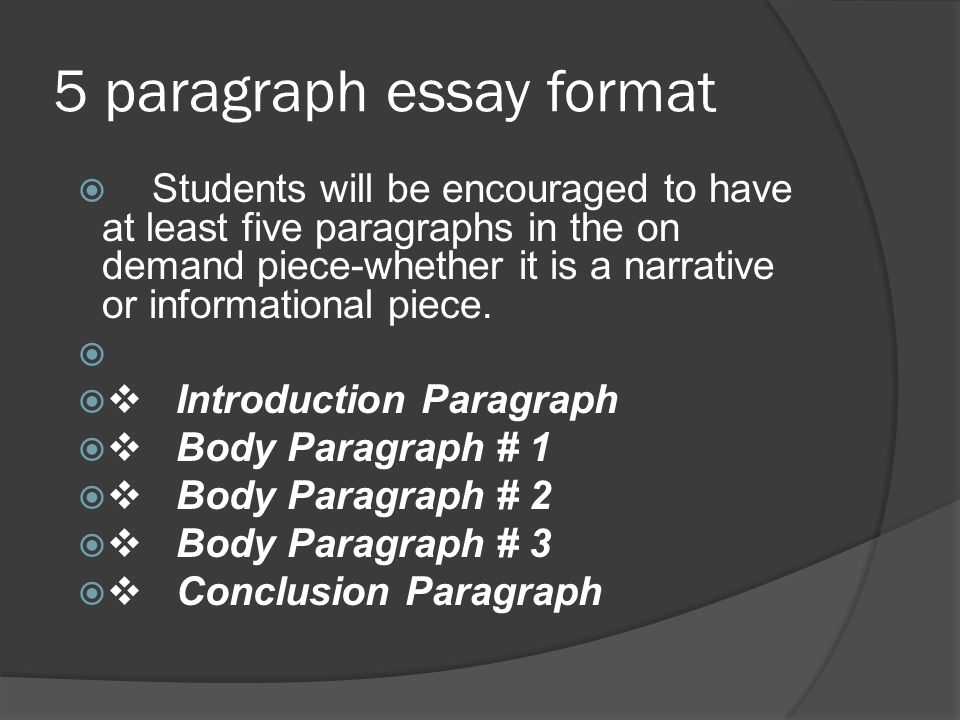 on demand writing th grade ela ppt video online  5 paragraph essay format