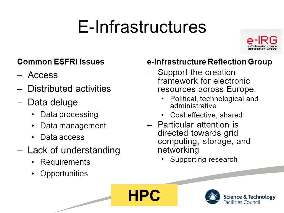 E-Infrastructures HPC Access Distributed activities Data deluge