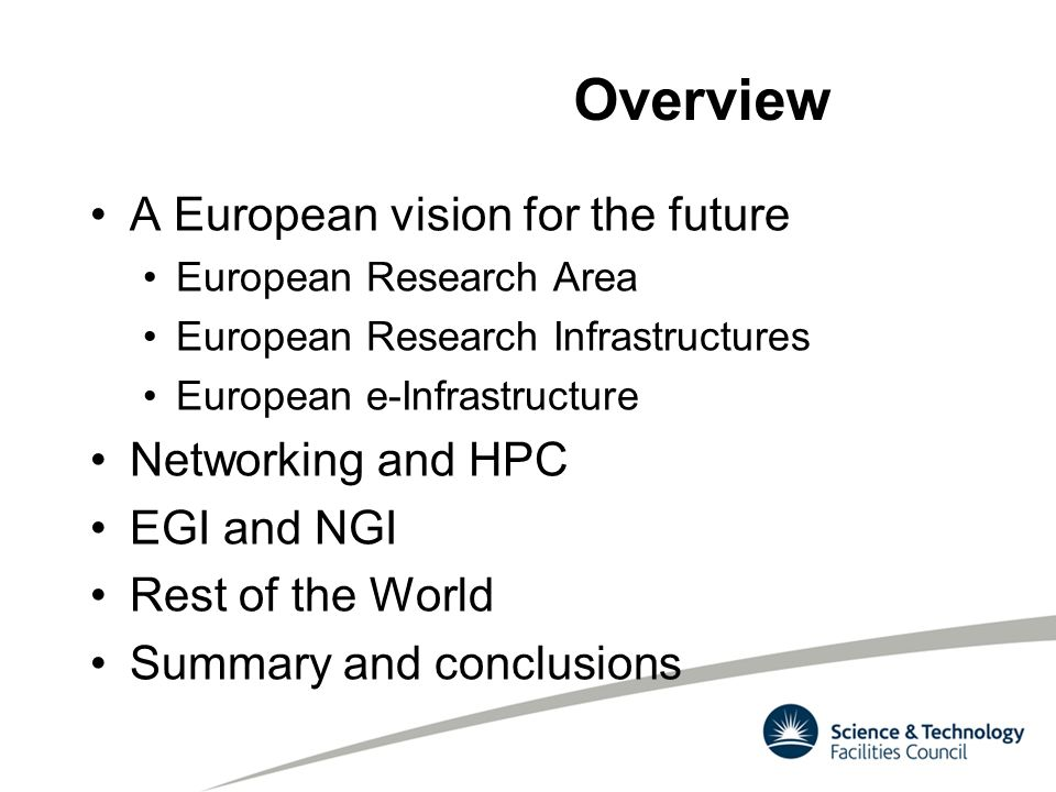 Overview A European vision for the future Networking and HPC