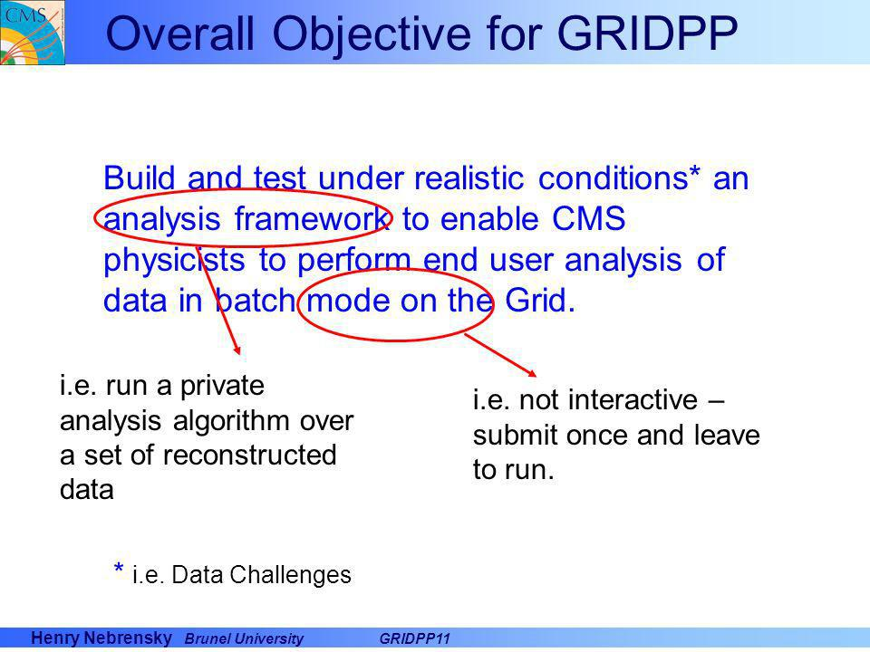 Overall Objective for GRIDPP