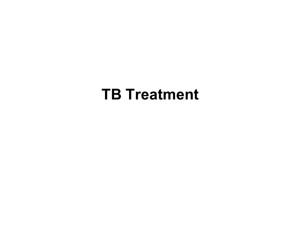 TB Treatment