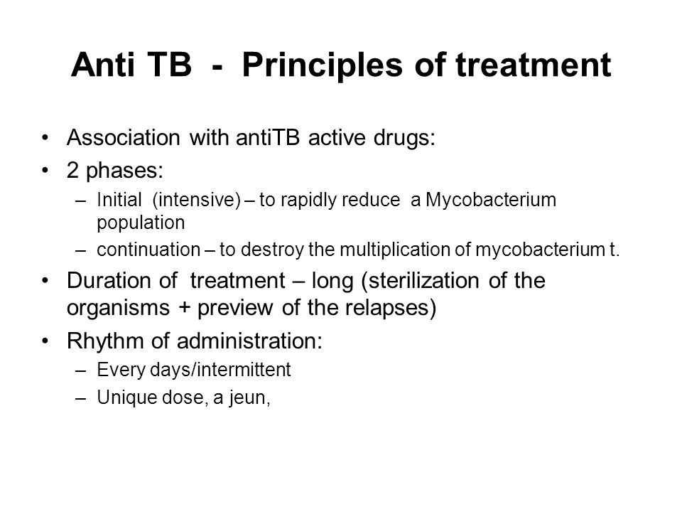 Anti TB - Principles of treatment