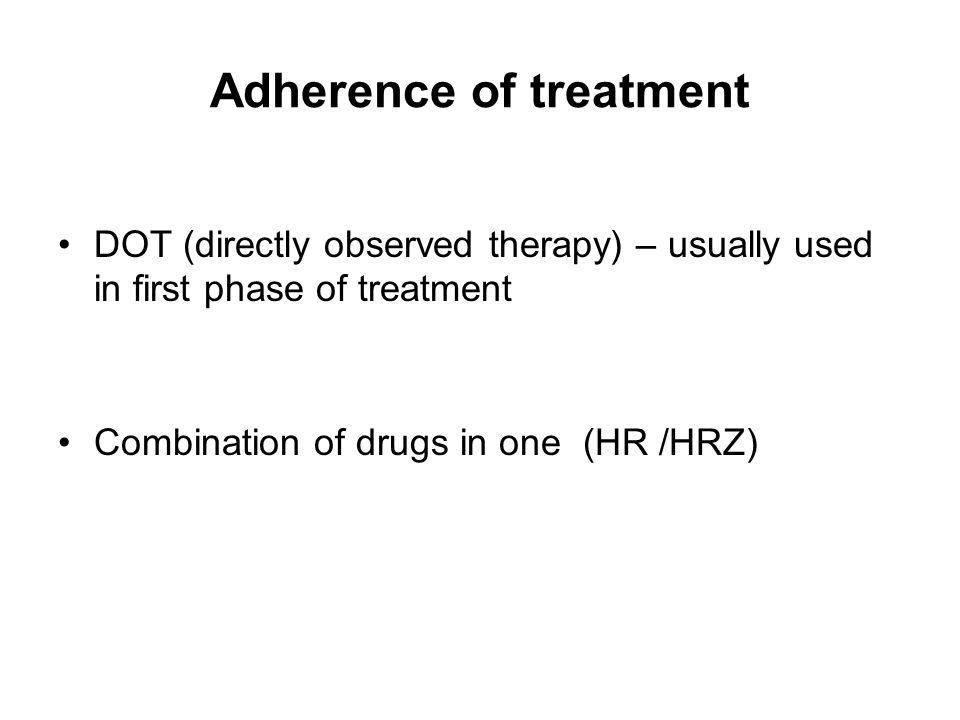Adherence of treatment
