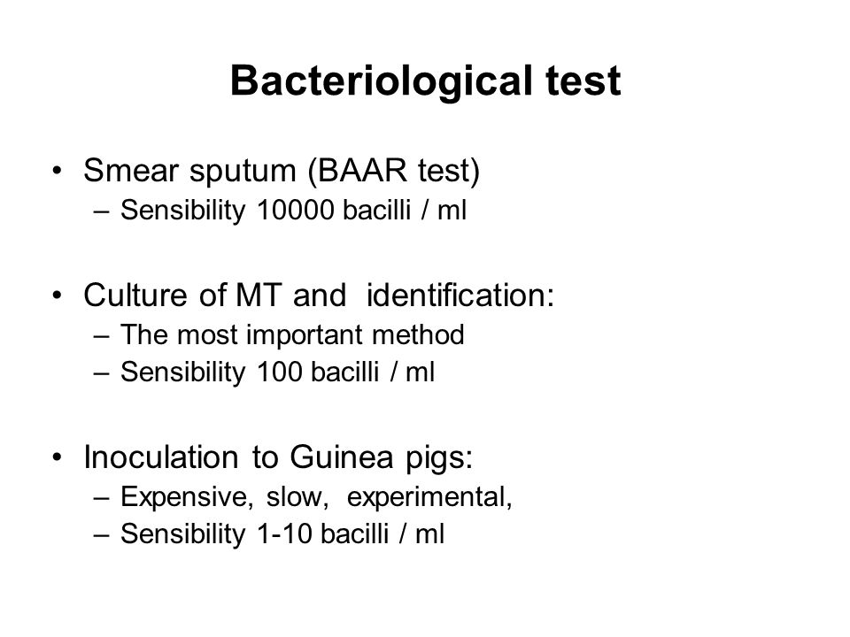 Bacteriological test Smear sputum (BAAR test)