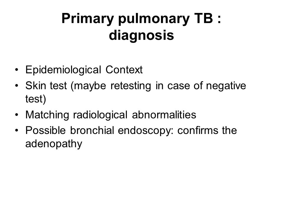 Primary pulmonary TB : diagnosis