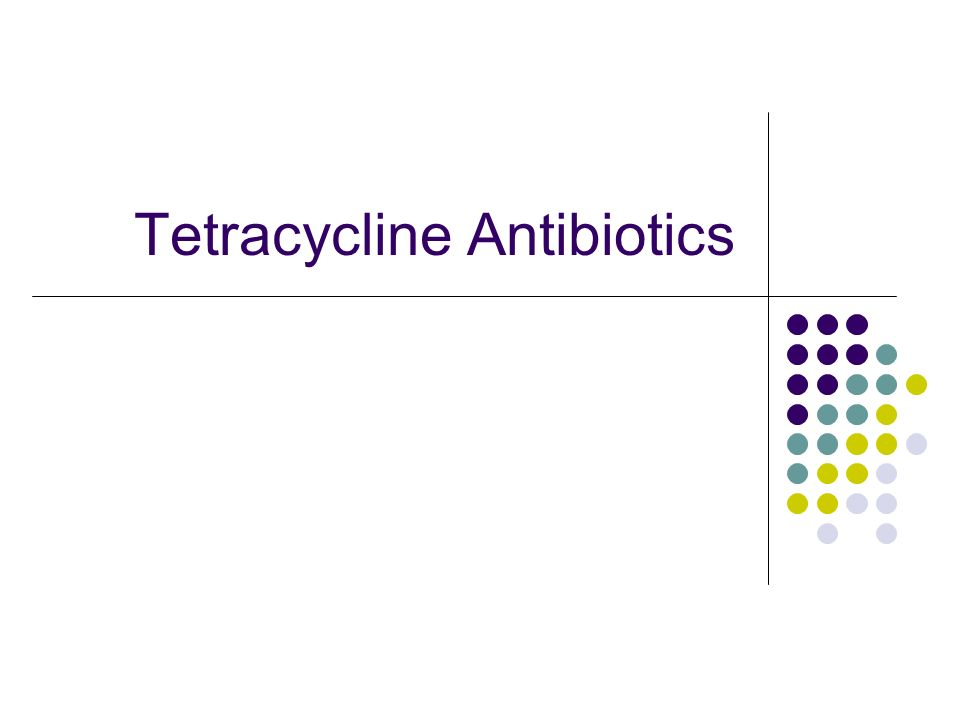 Tetracycline Antibiotics