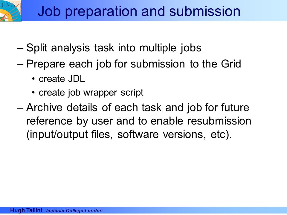 Job preparation and submission