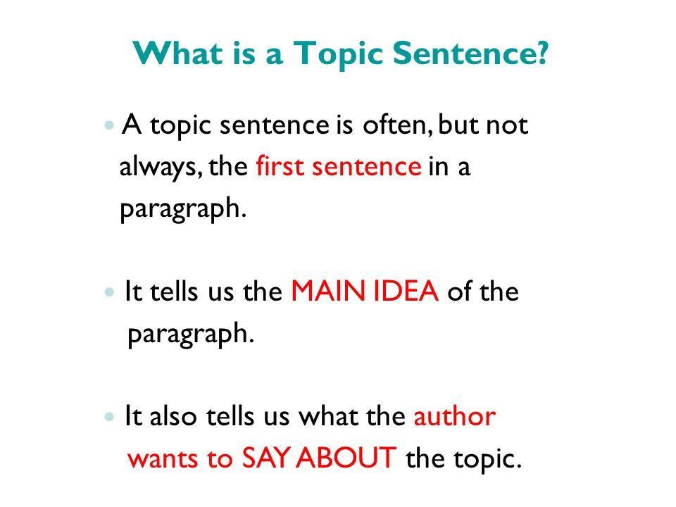 how to write a main idea topic sentence