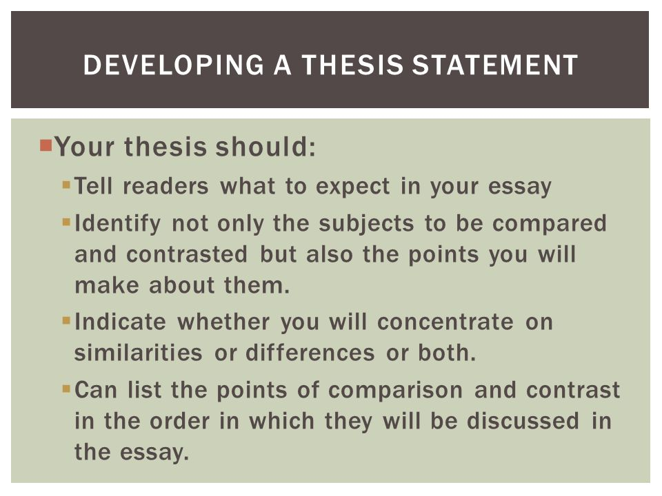 What should the thesis statement in a compare-and-contrast essay do