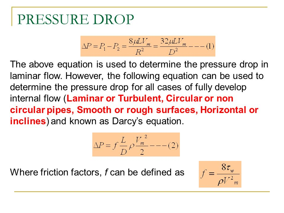 FLOW IN PIPES Applications u2013 heating, cooling, fluid distributions (blood and its vessels